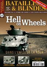 Bataille et blindés n°27 : Hell on Wheels, dans l'enfer de la Roer